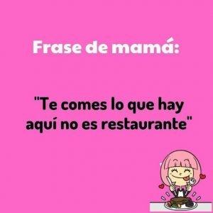 FRASES TIPICAS DE UNA MAMÁ MEXICANA