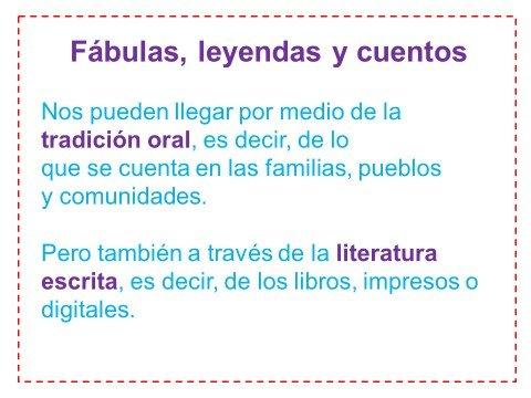 Leyendas, cuentos, fábulas
