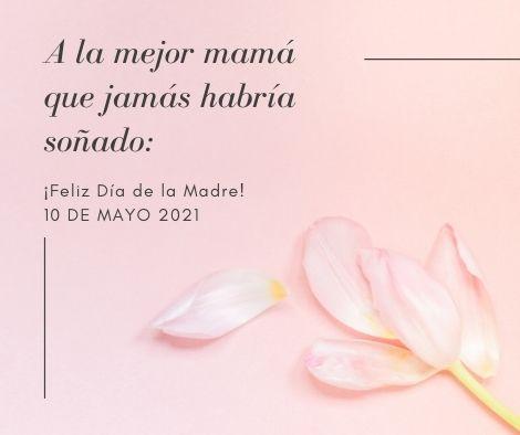 Felicitaciones para el 10 de mayo