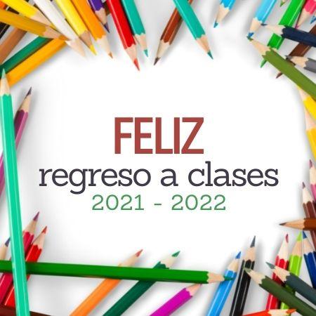 REGRESO A LA ESCUELA 2021