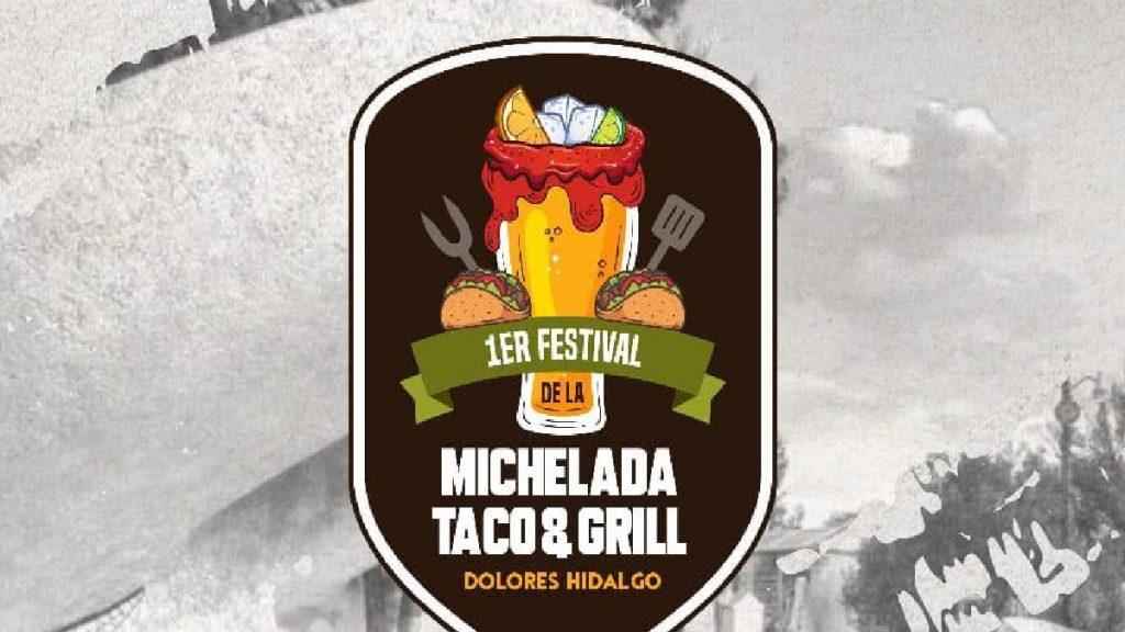 Festival Michelada Taco & Grill Dolores Hidalgo 2021: Entérate Foto: Especial