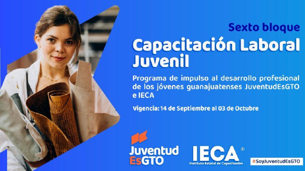 Capacitación Laboral Juvenil Guanajuato septiembre 2021: Regístrate Foto: Especial