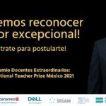 Premio Docentes Extraordinarios México 2021