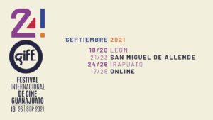 Programación oficial Festival Internacional del Cine Guanajuato 2021 Foto: Especial