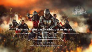 Festival Medieval San Miguel de Allende Noviembre 2021. Costo y sede Foto: Especial