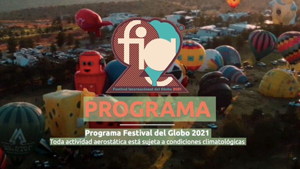 Programa completo Festival del Globo Guanajuato 2021 Foto: Especial